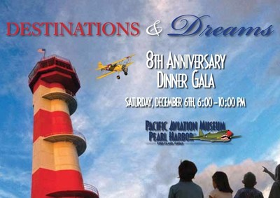 """Destinations & Dreams,"" Pacific Aviation Museum Pearl Harbor's 8th Anniversary Dinner Gala (PRNewsFoto/Pacific Aviation Museum)"