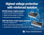Texas Instruments (TI) today introduced digital isolation and delta-sigma modulator families that offer reinforced isolation to help protect electronic equipment from high line voltages. The ISO7842 family provides the industry's highest immunity reinforced isolators and the first to withstand an isolation barrier with a working breakdown voltage of 1,500 Vrms for a minimum lifetime of 40 years. The AMC1304 delta-sigma modulator family offers best-in-class precision performance and the lowest power...