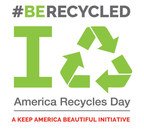 America Recycles Day Encourages Individuals, Businesses to #BeRecycled Every Day