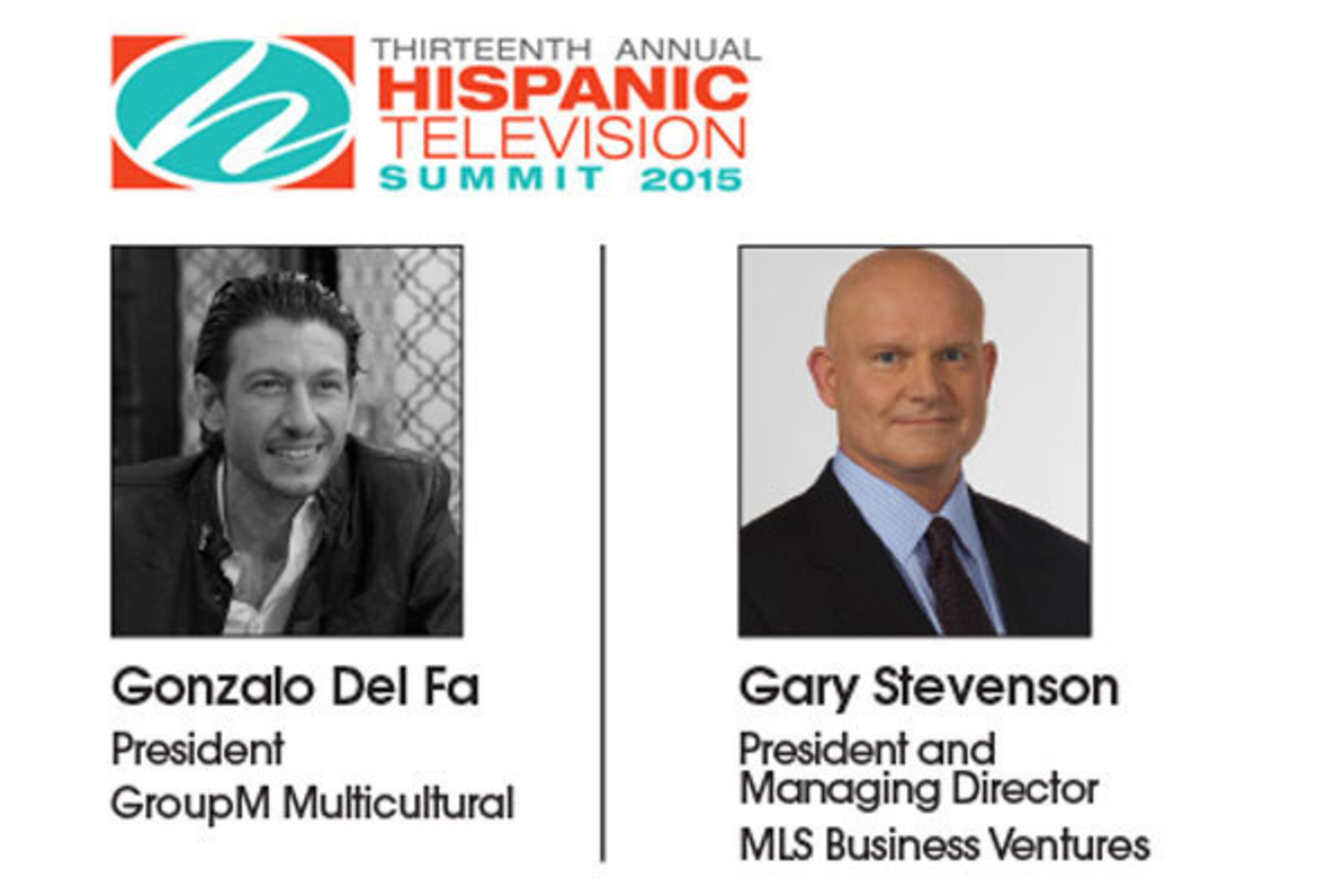 13th Annual Hispanic Television Summit to Be Keynoted by GroupM Multicultural's Gonzalo del Fa and