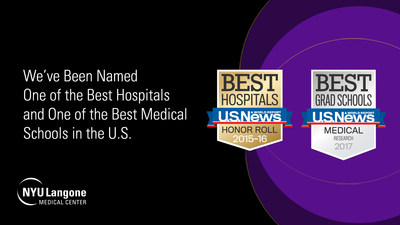 NYU Langone Medical Center has been named one of the best hospitals and one of the best medical schools in the U.S.
