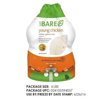 The one retail item being recalled is Just BARE Whole Chicken (UPC 024105594057), sold in 4-pound poly-bags, with a use-by/freeze-by date stamp of 6/26/16. No other Just BARE whole chicken, tray pack or deli products are affected.