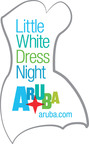 Little White Dress Night: Every Monday in Aruba this fall. #LWDNight aruba.com.  (PRNewsFoto/Aruba Tourism Authority)