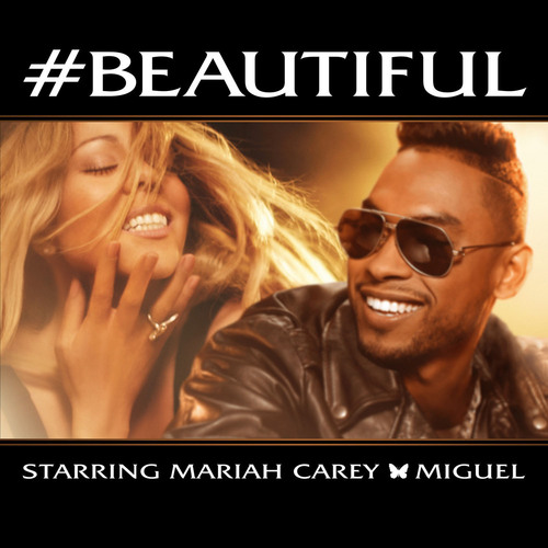 "MARIAH CAREY LAUNCHES NEW SINGLE ""#BEAUTIFUL"" FEATURING MIGUEL!  (PRNewsFoto/Island Def Jam)"