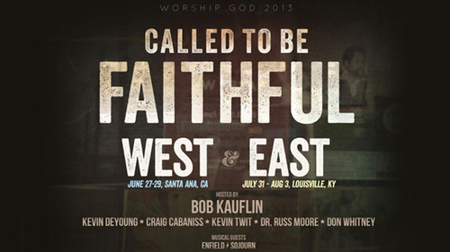 Sovereign Grace Ministries to Host WorshipGod 2013: Called to Be Faithful Conferences