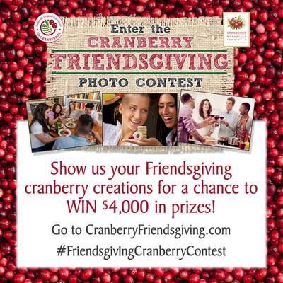 Show us your Friendsgiving cranberry creations for a chance to win $4,000 in prizes! Go to CranberryFriendsgiving.com #FriendsgivingCranberryContest