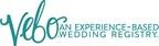 VEBO is an experience-based wedding registry. www.vebolife.com