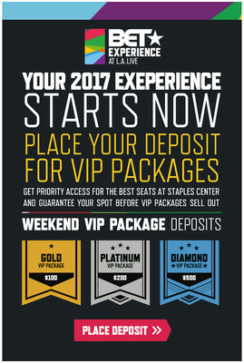 2017 BET Experience VIP Packages on sale now