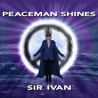 "Cover Art for Sir Ivan's New Album ""Peaceman Shines"""