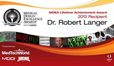 UBM Canon and MD DI Announce Dr. Robert Langer as the 2013 MDEA Lifetime Achievement Award Recipient.  (PRNewsFoto/UBM Canon)