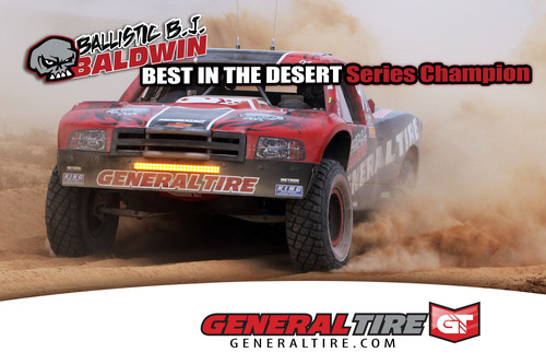 Team General Tire's BJ Baldwin wins the 2010 Best in the Desert Championship. For more information, visit ...