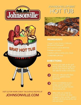 Tailgaters rejoice with perfect Game Day recipe featuring three ingredients: beer, brats and onions. Johnsonville(R) Brat Hot Tub keeps sausage hot and juicy on the grill from 8 a.m. to game time