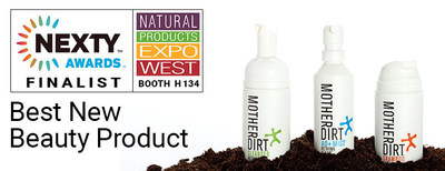 Mother Dirt is a Finalist for the BEst New Beauty Product at the NEXTY Awards