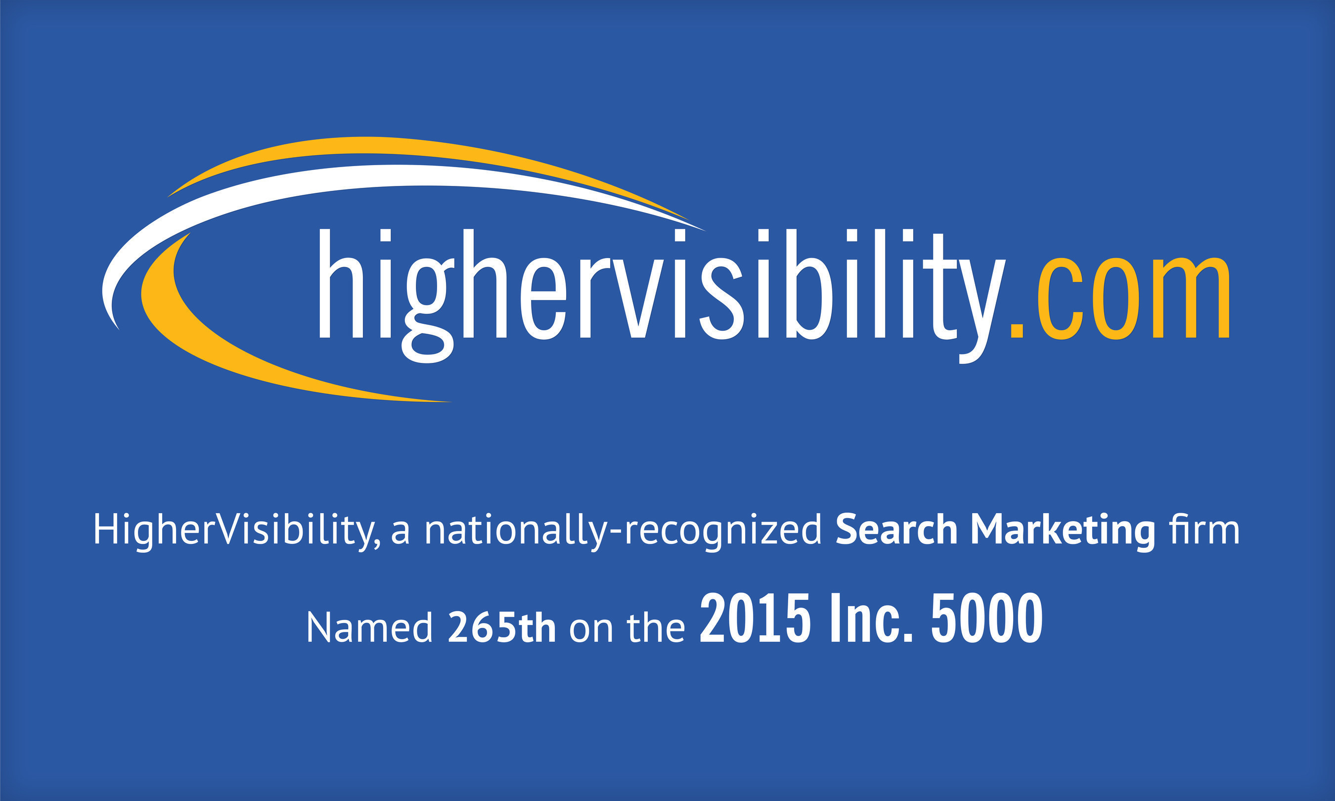 HigherVisibility Ranked 265th on the 2015 Inc. 500 with Three-Year Sales Growth of 1,710%