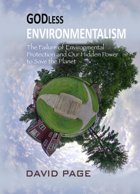 Front Cover of the New Release on Environmental Stewardship, Godless Environmentalism.  (PRNewsFoto/David Page)