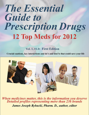 The Essential Guide to Prescription Drugs, available without a prescription.  (PRNewsFoto/The Medicine Information Institute)