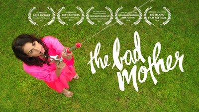 """Pollinator Films Releases Indie Hit Comedy """"The Bad Mother"""" Just in Time for Mother's Day (PRNewsFoto/Pollinator Films Inc.)"""