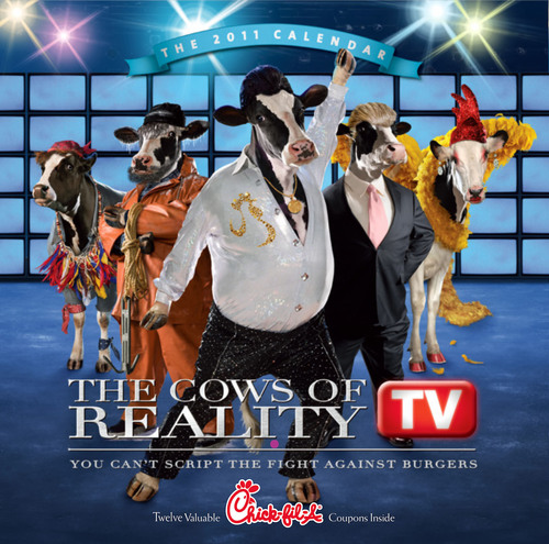 "The highly-anticipated 2011 Chick-fil-A Calendar is in stores now and spotlights ""The Cows of Reality ..."