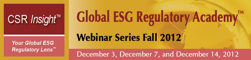 Global ESG Regulatory Academy(TM) 2012 Webinar Series.  (PRNewsFoto/CSR Insight LLC)