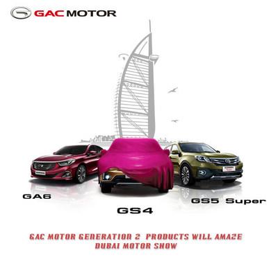 GAC Motor generation 2 products will amaze Dubai Motor Show