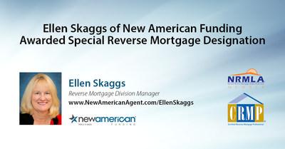 NRMLA awards New American Funding's Ellen Skaggs Special Reverse Mortgage Designation.
