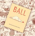 Ball by Mary Sullivan.  (PRNewsFoto/New York Media Works)