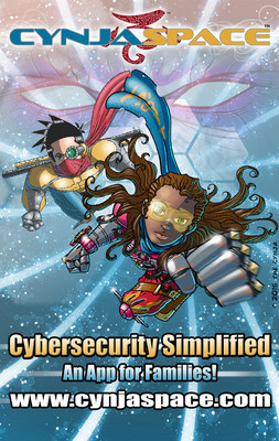 Simplifying Cybersecurity - New App CynjaSpace Makes Cyber Safety Easy for Kids & Families