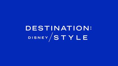 Destination: Disney Style