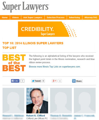 "Robert A. Clifford was named one of 2014's best attorneys in the state of Illinois by Super Lawyers. This marks the sixth year that Robert A. Clifford is named as a #1 lawyer in Illinois. This recognition on the 2014 Illinois Super Lawyers ""Best of the Best"" Top Ten List goes to lawyers who receive the highest point totals in the nomination, research and blue ribbon review process. (PRNewsFoto/Clifford Law Offices)"