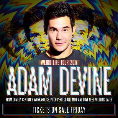 Adam Devine Weird Life Tour 2017
