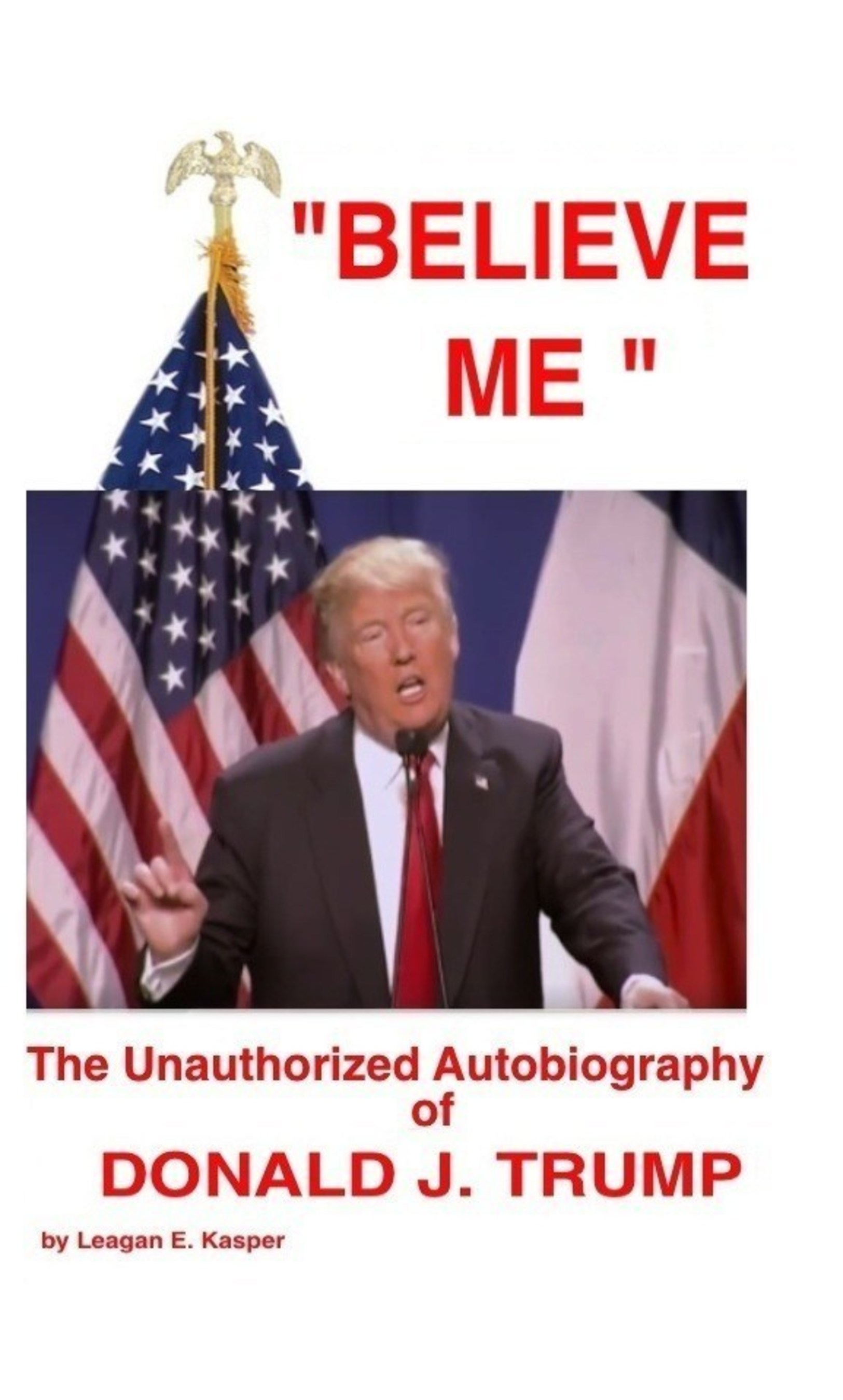 Unauthorized Autobiography of Donald Trump Is Released