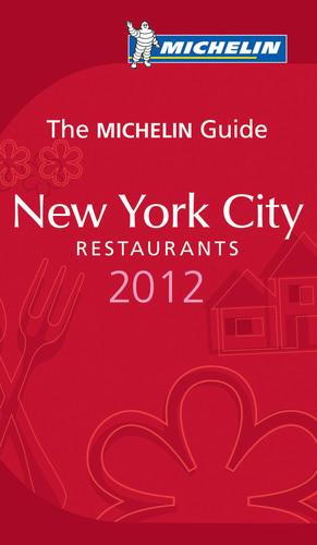 MICHELIN Guide New York City 2012.  (PRNewsFoto/Michelin)