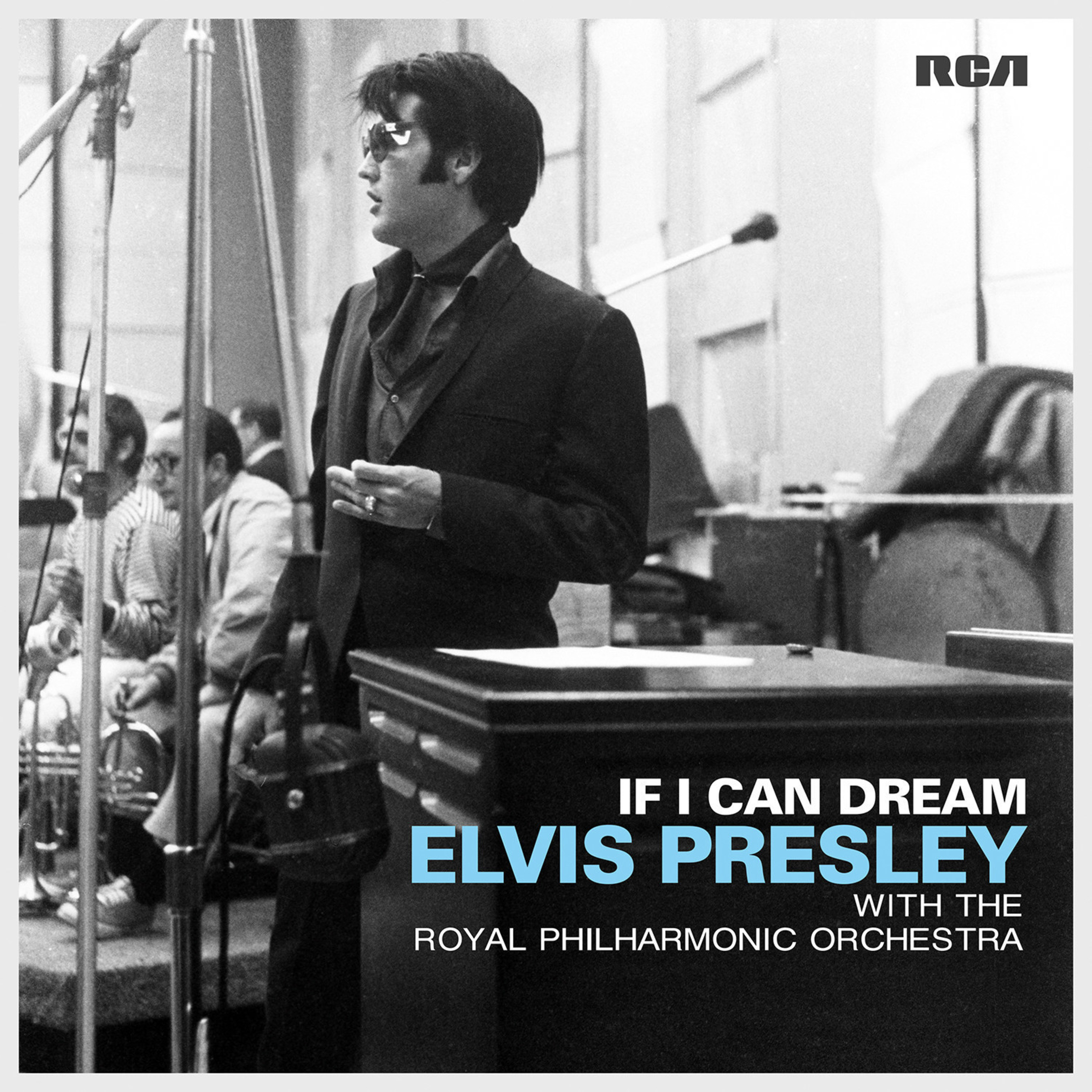 New Elvis Presley Album If I Can Dream: Elvis Presley With The Royal Philharmonic Orchestra To Be Released October 30 On Sony Music's Legacy Recordings
