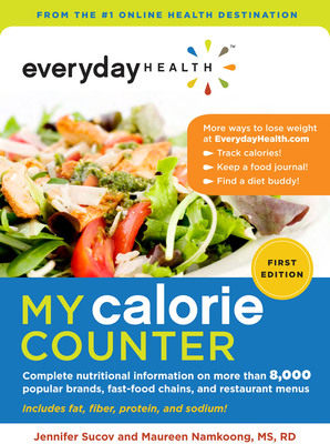"Everyday Health has helped millions achieve a healthier lifestyle, now its first book and new mobile app, ""Everyday Health: My Calorie Counter"" are being released this month to make counting calories easier than ever.  (PRNewsFoto/Everyday Health, Inc.)"