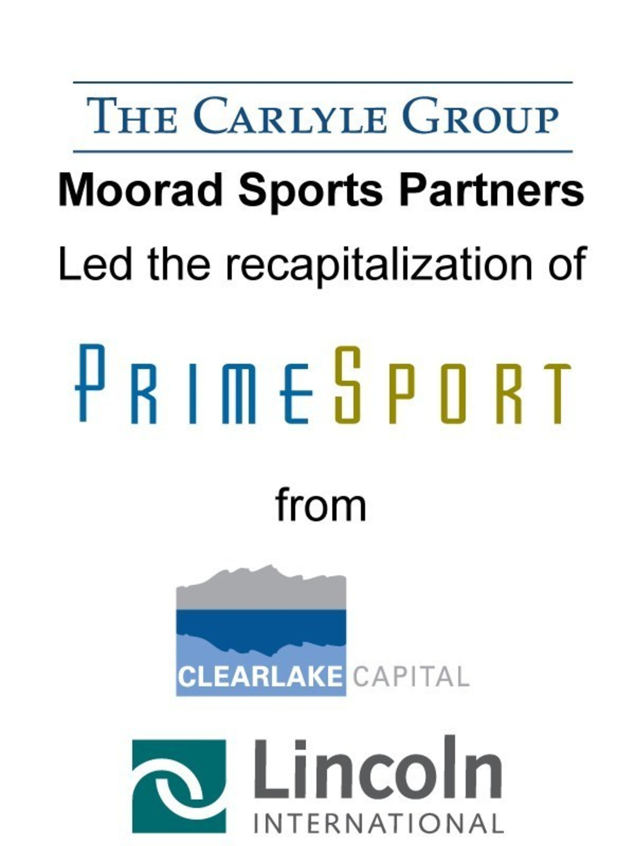 Lincoln International Represented Clearlake Capital Group in the Sale of a Majority Stake in PrimeSport Holdings to The Carlyle Group, Moorad Sports Partners and RSE Vent