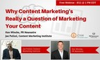 PR Newswire and CNW to Host Webinar Discussing the Value of Marketing Content to a Targeted Audience