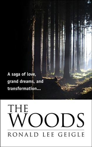 The Woods, by Ronald Lee Geigle.  (PRNewsFoto/WordVirgin)