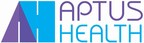 Aptus Health is advancing health engagement to transform healthcare models. With unmatched expertise in healthcare and personalized behavior, we offer life science companies, payers and providers a single partnership from insight to outcome. Our end-to-end solutions span planning and execution, including strategy, solution design, customer segmenting, advertising and actionable analytics, to effectively reach and engage a global audience, and inspire positive behavior change. www.AptusHealth.com