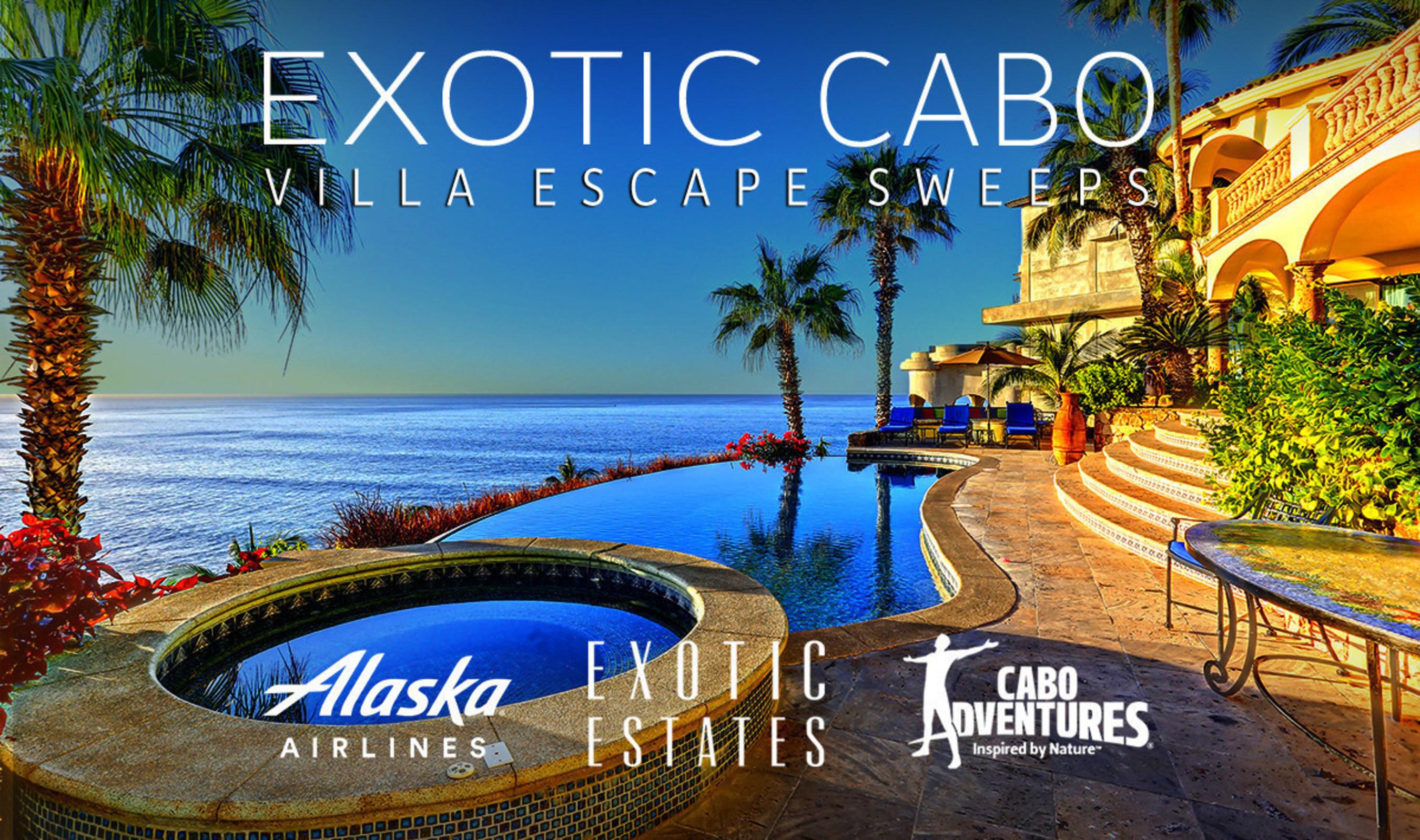 Exotic Estates Launches 'Exotic Cabo Villa Escape Sweeps'