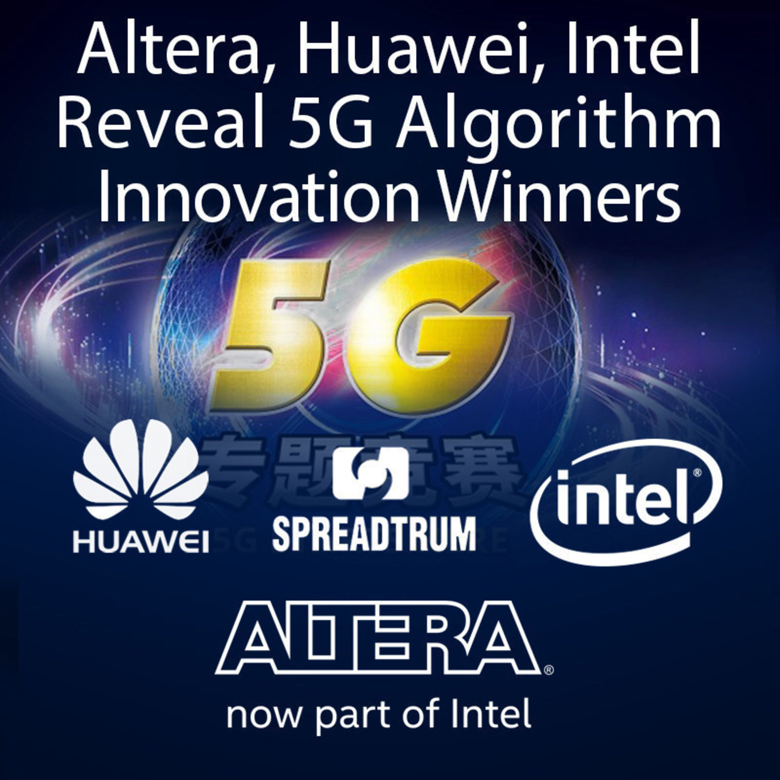 Altera, now a part of Intel Corporation, announced the results of the 5G Algorithm Innovation Competition, the industry's first awards competition to focus on aligning silicon and systems companies with the research community to create a pool of new and innovative ideas to help accelerate 5G, the fifth generation of mobile networks.
