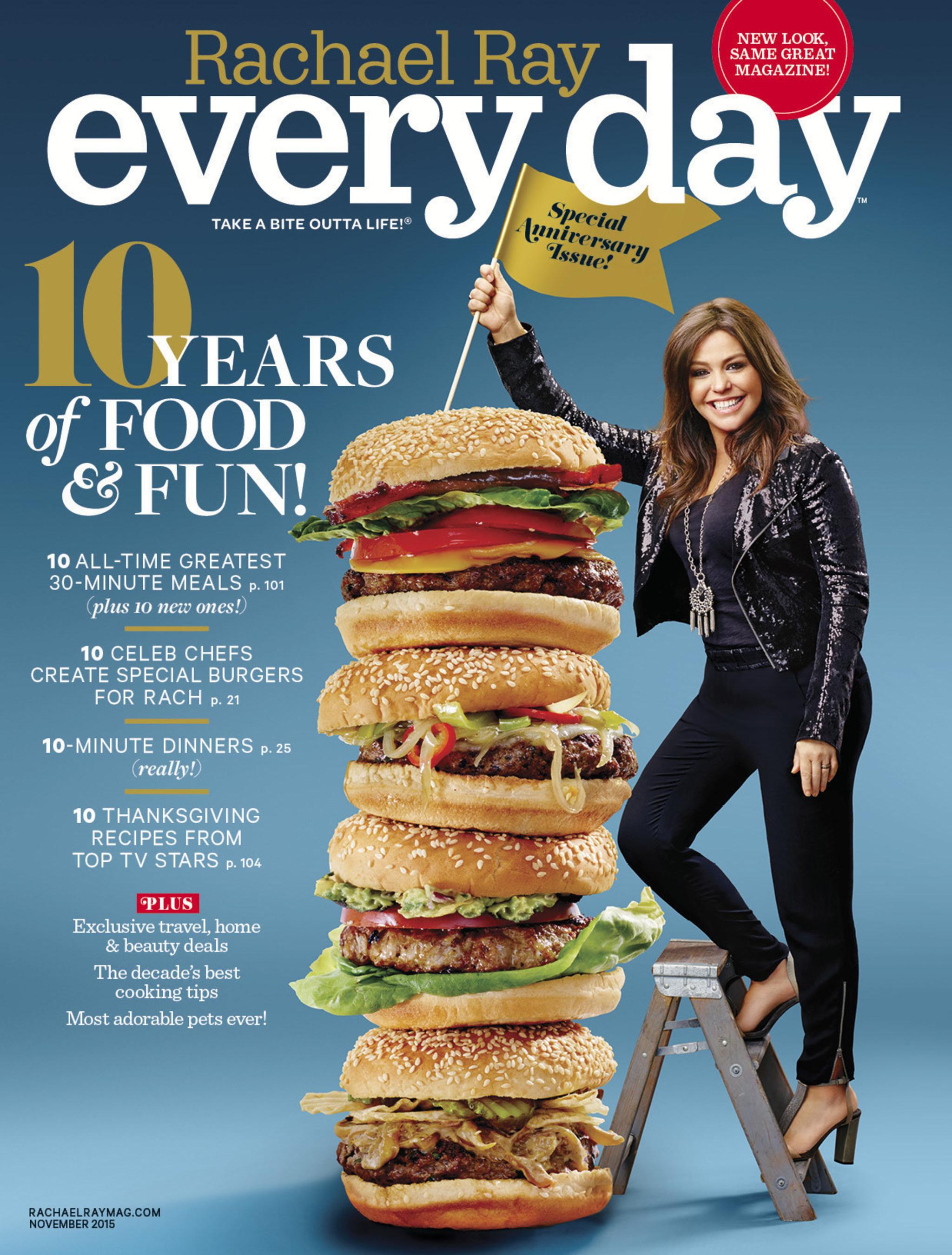 Rachael Ray Every Day Magazine Celebrates 10-Year Anniversary