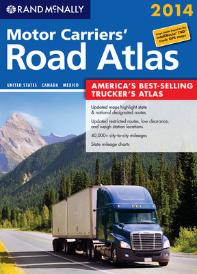The 2014 edition of Rand McNally's Motor Carriers' Road Atlas, the best-selling trucker's atlas in the United States, is now available at travel centers and other retailers nationwide, as well as online.  (PRNewsFoto/Rand McNally)