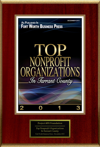 """Project 4031 Foundation Selected For """"Top Nonprofit Organizations In Tarrant County"""". ..."""