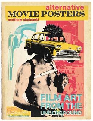 """The cover of the book, based on the film """"Taxi Driver,"""" was created by artist Steven Dressler. This is just one of 200 posters featured. (PRNewsFoto/Matthew Chojnacki) (PRNewsFoto/MATTHEW CHOJNACKI)"""