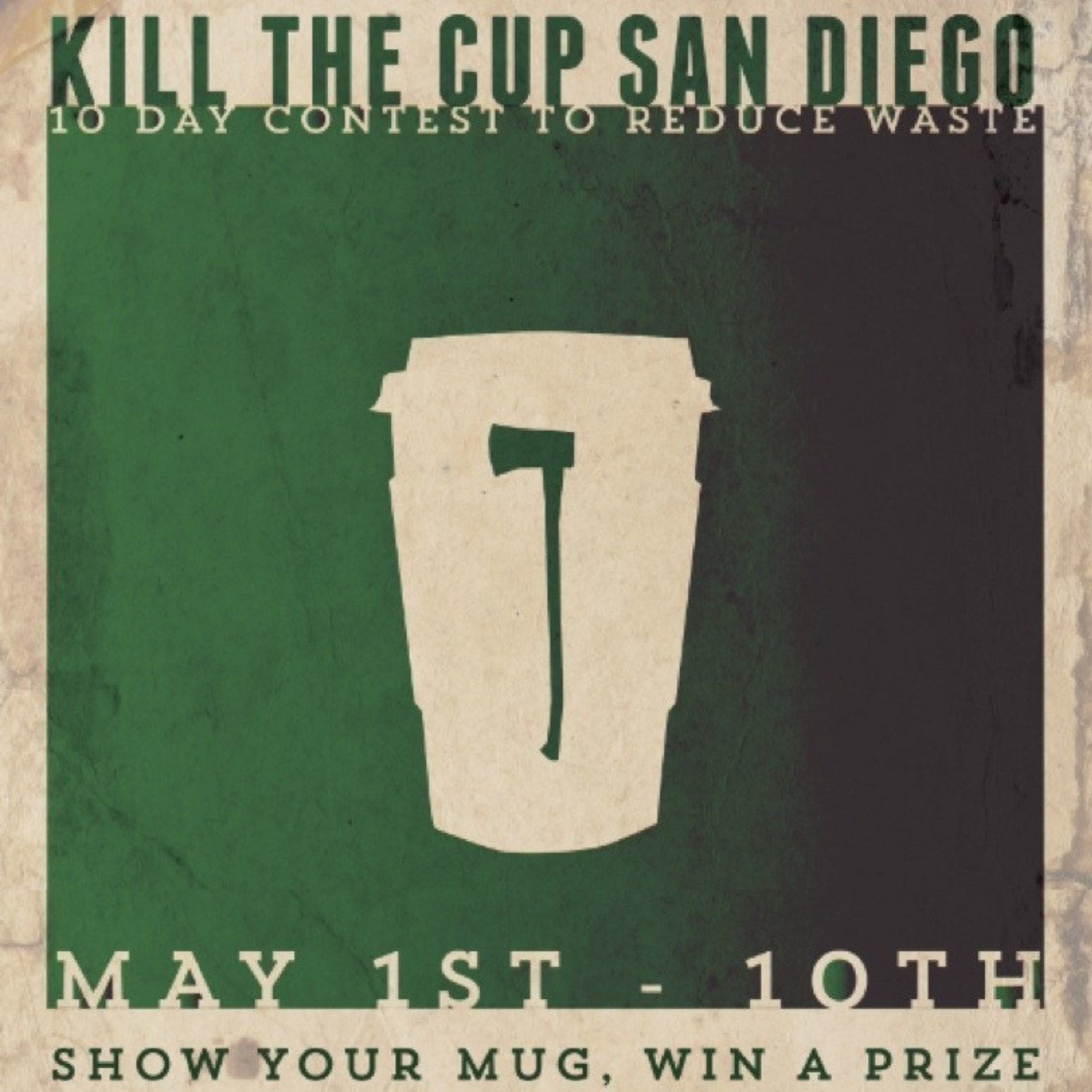 Kill the Cup Launches #KillTheCupSD to Eliminate Waste at San Diego Coffee Shops