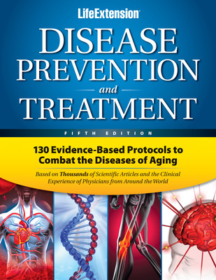 Disease Prevention and Treatment book is based on thousands of scientific articles and clinical experience of physicians worldwide and features 130 evidence-based protocols to combat the diseases of aging.  (PRNewsFoto/Life Extension)