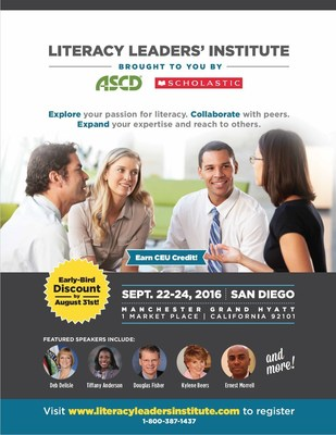 The inaugural, three-day Literacy Leaders' Institute, hosted by Scholastic and ASCD, begins September 22-24, 2016 in San Diego, CA.