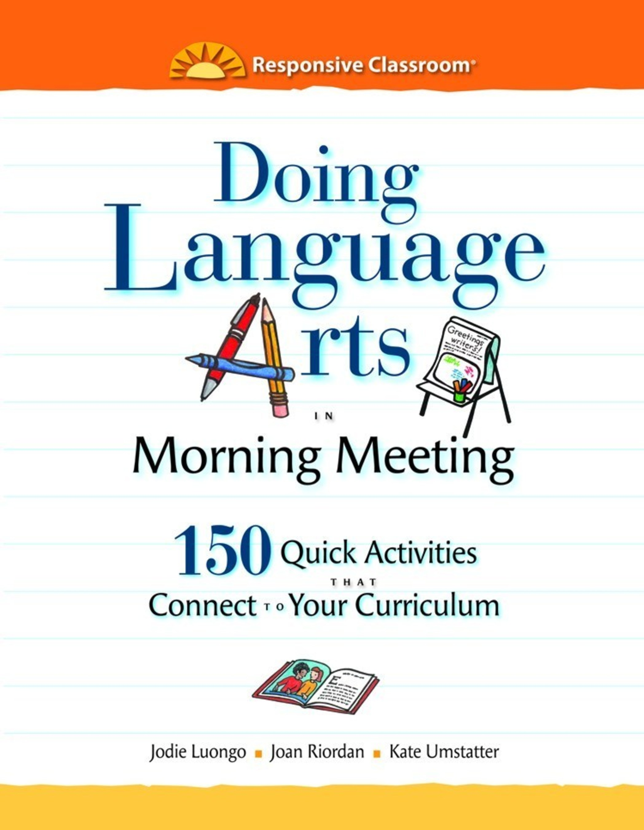 Responsive classroom publishes doing language arts in morning meeting doing language arts in morning meeting published by the responsive classroom provider will boost m4hsunfo