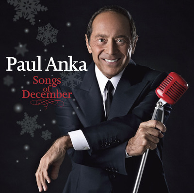 Music Icon Paul Anka to Release Songs of December