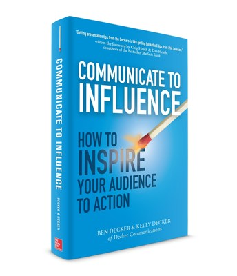 The new book from Decker Communications, the leading business communication consulting and training firm